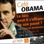 Café Obama: «Le jazz peut-il s'affranchir de son passé?» (19 novembre au New York)